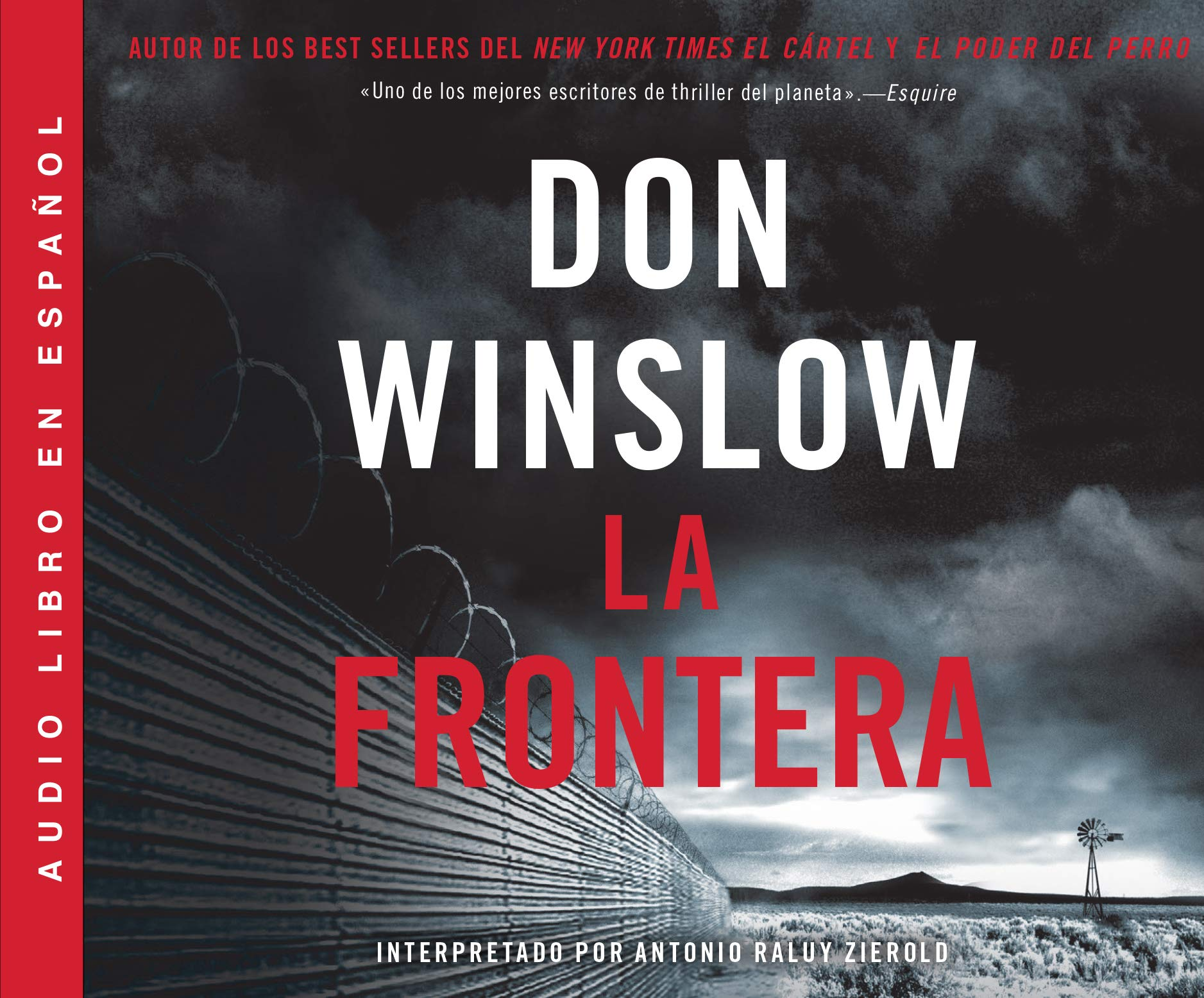 La Frontera (The Border): Una novela (A Novel) (Power of the Dog) Audio CD  – Audiobook, CD, Unabridged