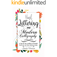 Hand Lettering and Modern Calligraphy for Beginners: a Step by Step Workbook to Beautiful Brush Pen and Hand Lettering…