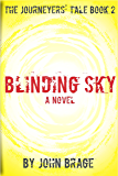 Blinding Sky (The Journeyers' Tale Book 2)