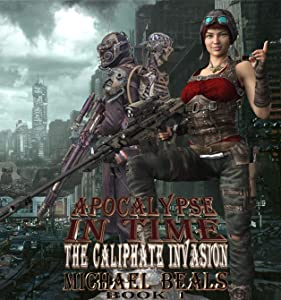 Sweepstakes: APOCALYPSE IN TIME: THE CALIPHATE INVASION