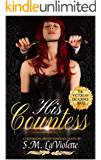 His Countess (Victorian Decadence Book 3)