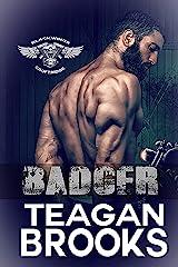 Badger (Blackwings MC Book 6) Kindle Edition