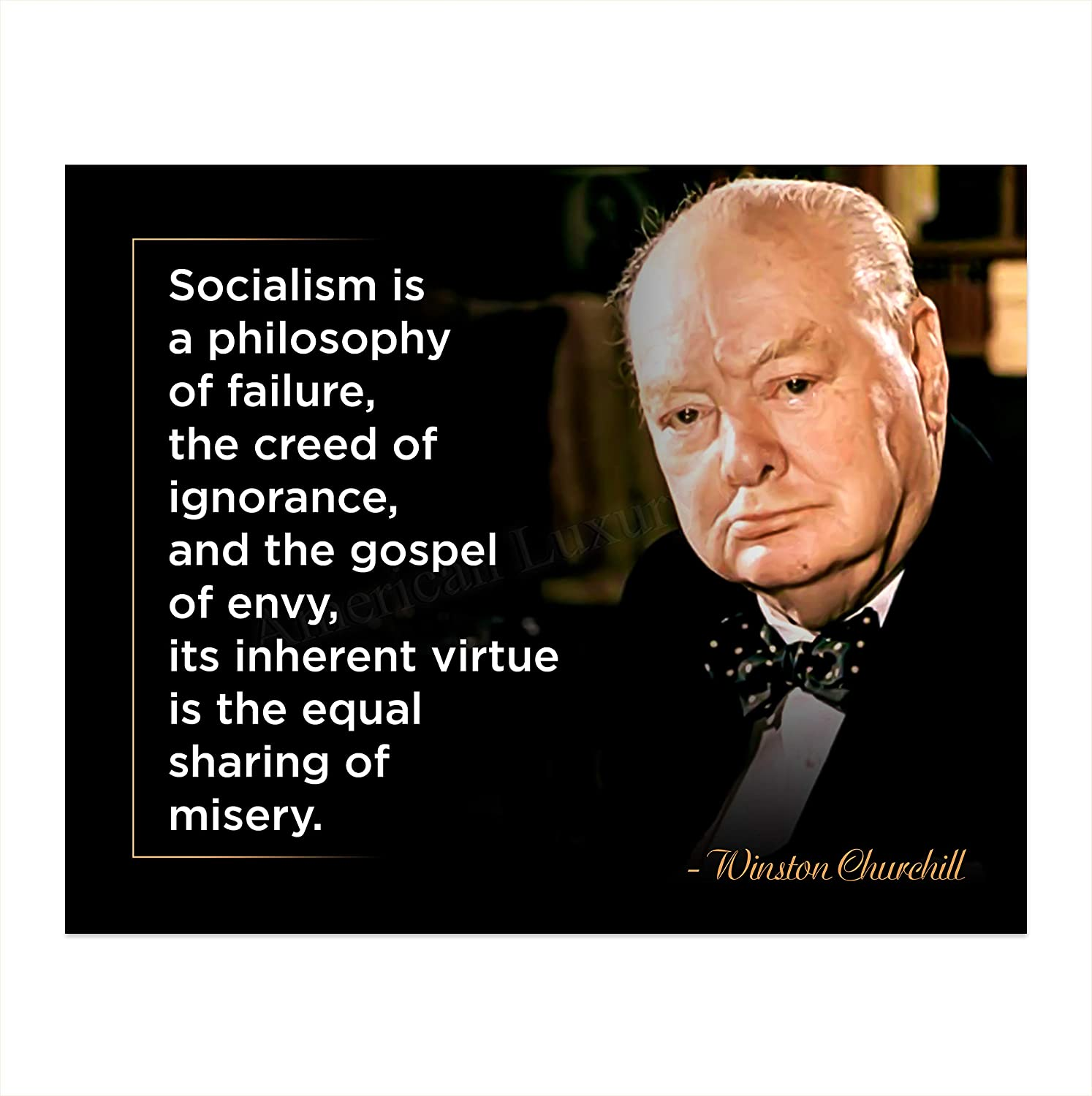 """Winston Churchill Quotes-""""Socialism-A Philosophy of Failure""""-10 x 8"""