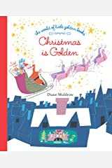 Christmas Is Golden (The World of Little Golden Books) Kindle Edition