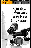 Spiritual Warfare in the New Covenant