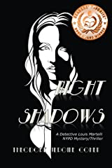 Night Shadows (Detective Louis Martelli, NYPD, Mystery/Thriller Series Book 4) Kindle Edition