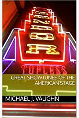 Great Showtunes of the American Stage Kindle Edition
