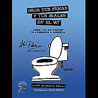 Deja tus penas y tus males en el WC: Cómo los Colónicos te ayudarán a hacerlo