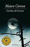 L'ombra del bastone (Oscar bestsellers Vol. 1706)