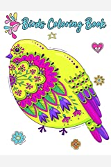 Birds Coloring Book: Birds Owl Coloring Book Pages Large Print One Sided Stress Relieving, Relaxing Coloring Book For Grownups, Women, Girls & Youths. ... Gifts (Coloring Book For Women) (Volume 5) Paperback