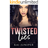 Twisted Lies: A Dark High School Romance (Twisted Pine Academy Book 1)