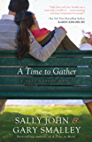 A Time to Gather (Safe Harbor)