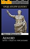 Virgil: The Aeneid in Latin + English (SPQR Study Guides Book 5)