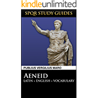 Virgil: The Aeneid in Latin + English (SPQR Study Guides Book 5)