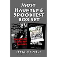 MOST HAUNTED and SPOOKIEST Sampler Box Set: Featuring A GHOST HUNTER'S GUIDE TO THE MOST HAUNTED PLACES IN AMERICA and SPOOKIEST CEMETERIES