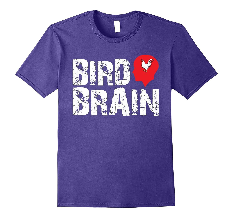 Bird Brain Funny Chicken T-shirt