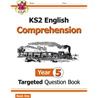 KS2 English Targeted Question Book: Year 5 Comprehension - Book 1 (CGP KS2 English)