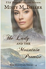 The Lady and the Mountain Promise (The Mountain Series Book 4) Kindle Edition