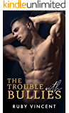 The Trouble With Bullies: A High School Bully Romance (A Meadow Creek High Book)