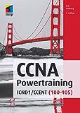 CCNA Powertraining - ICND1 / CCENT (100 - 105) (mitp Professional)