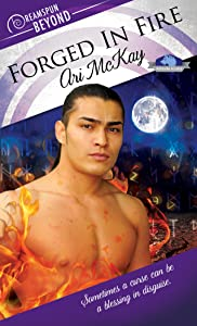Forged in Fire (Dreamspun Beyond Book 19)