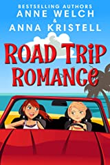 Road Trip Romance Kindle Edition