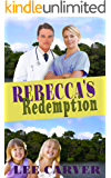 Rebecca's Redemption (Call to the Jungle Book 3)
