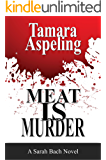 Meat Is Murder (The Sarah Bach Mysteries Book 1)