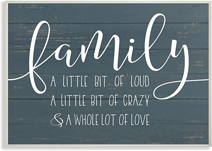 The Stupell Home Decor Collection Family Loud Crazy Love Wall Plaque Art, 13 x 19, Multicolor