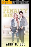 The Penalty Box (Greyford High Book 4)