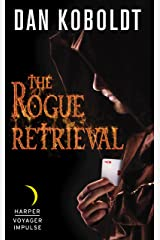 The Rogue Retrieval (Gateways to Alissia Book 1) Kindle Edition