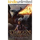 Dragon Connection (The Stone Crown Series Book 1)