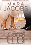 Worth The Lies (Worth Series Book 6): A Copper Country Romance (The Worth)