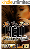 The Ex From Hell: A Hood Love Story
