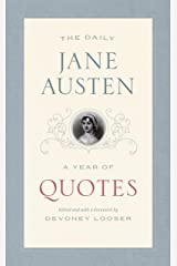 The Daily Jane Austen: A Year of Quotes Kindle Edition