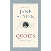 The Daily Jane Austen: A Year of Quotes (English Edition)