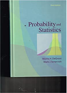Probability and statistics degroot schervish 1245454543126 amazon probability and statistics third edition 2002 isbn 9780201524888 fandeluxe Image collections