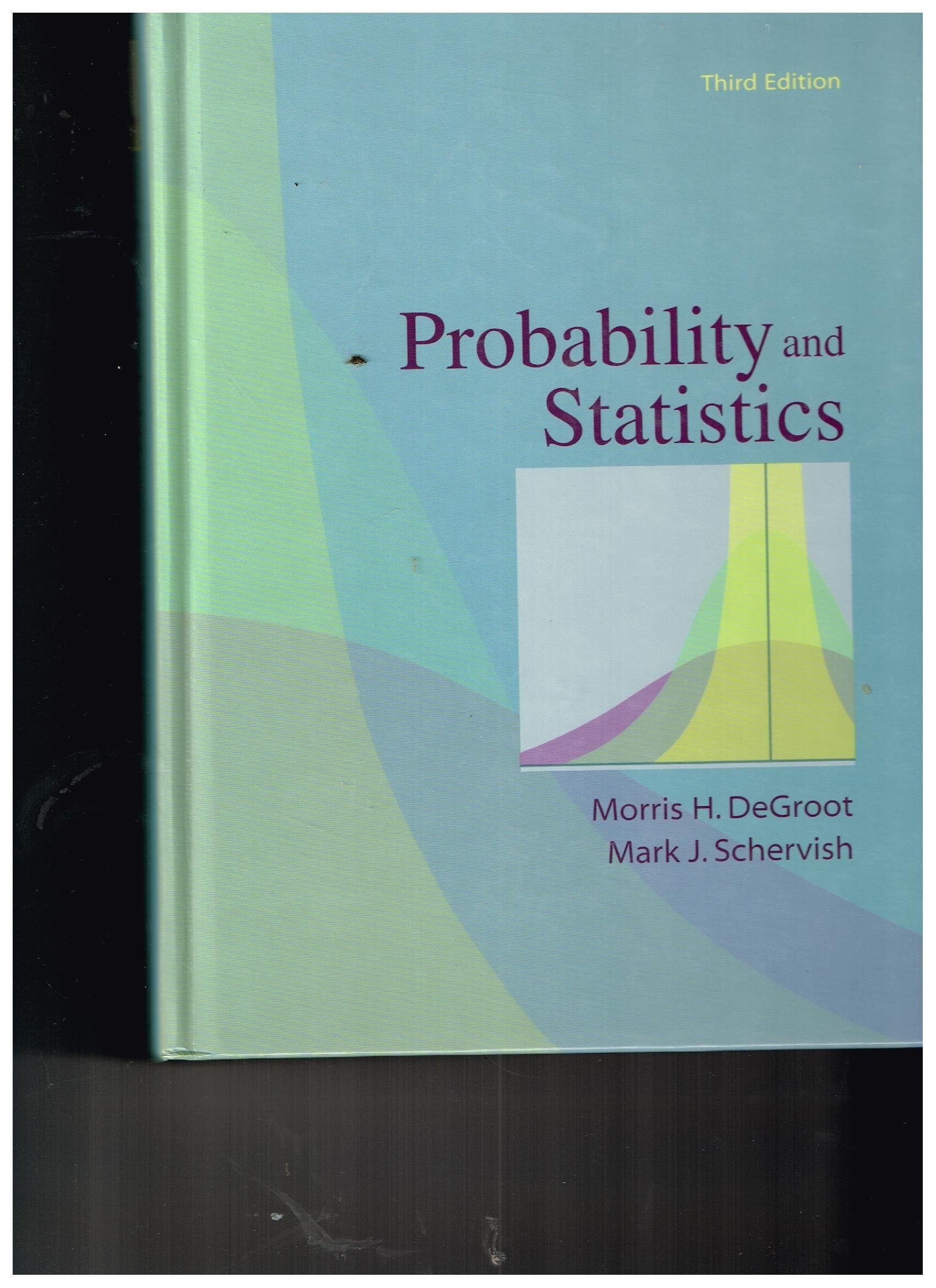 Probability And Statistics Third Edition 2002 ISBN