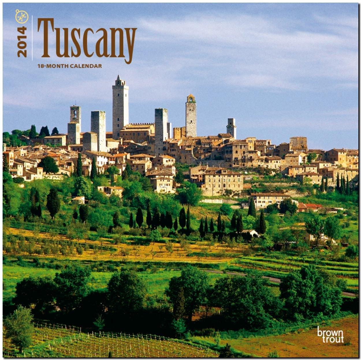 Tuscany 2014 - Toskana: Original BrownTrout-Kalender [Mehrsprachig] [Kalender]