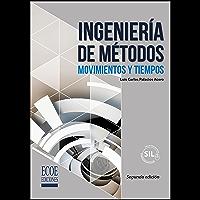 Ingeniería de métodos (Spanish Edition)