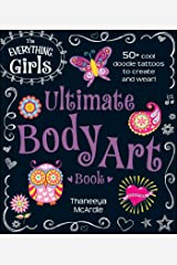 该女孩的一切终极人体艺术图书:50+酷涂鸦纹身创建和磨损!(一切Ò儿童)的Kindle版
