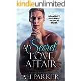 My Secret Love Affair (Bancroft Billionaire Brothers Book 5)