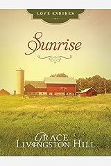 Sunrise (Love Endures) Kindle Edition