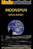 Moonspun (Boomerang Book 2)