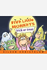 Five Little Monkeys Trick-or-Treat (A Five Little Monkeys Story) Kindle Edition