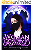 A Woman of the Road (The Honest Thieves Trilogy Book 1)