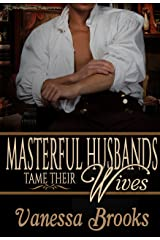 Masterful Husbands Tame Their Wives Kindle Edition