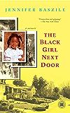The Black Girl Next Door: A Memoir (Touchstone Books (Paperback))