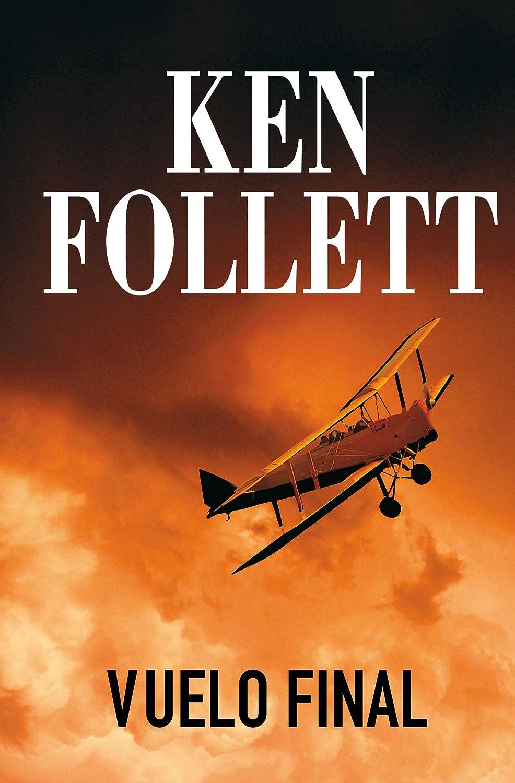 Vuelo final eBook: Follett, Ken: Amazon.es: Tienda Kindle