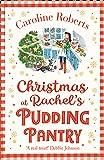 Christmas At Rachel's Pudding Pantry